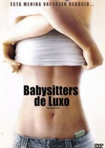 Cartaz do filme Babysitters de Luxo