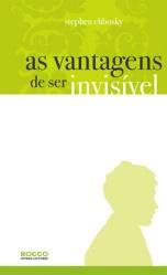 Capa do livro, As Vantagens de Ser Invisível, Stephen Chbosky